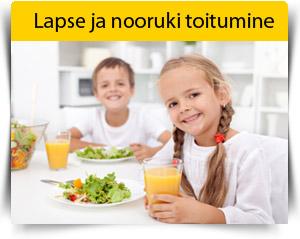 Lapse ja nooruki toitumine